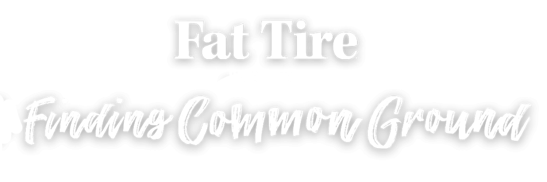 Fat Tire Presents: Finding Common Ground